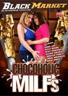 Chocoholic MILFs Porn Movie