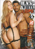 Black On White Crime 4 Porn Movie