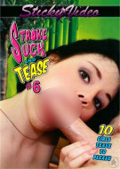 Stroke Suck and Tease #6 Porn Movie