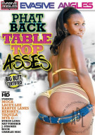 Phat Back Table Top Asses Porn Video