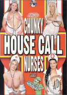 Chunky House Call Nurses Porn Movie