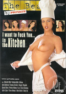 I Want to Fuck You... in the Kitchen Porn Video
