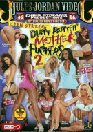 Dirty Rotten Mother Fuckers 2 Porn Video