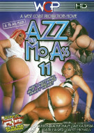 Azz And Mo Ass 11 Porn Movie