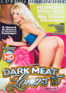 Dark Meat Lovers #5 Porn Movie