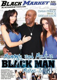 Mommy And Me &amp; A Black Man Makes 3 #3 Porn Movie