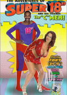 "Adventures of Super 18"" and His Friends The C-Men! Porn Movie"