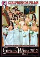 Girls In White 2012 Part 2 Porn Movie