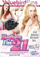 Before Im 21 Vol. 2 Porn Movie