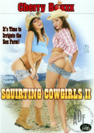 Squirting Cowgirls 2 Porn Movie