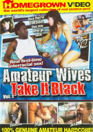 Amateur Wives Take It Black Porn Movie