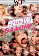 Blow Bangin 2 Porn Movie