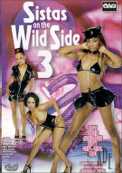 Sistas On The Wild Side 3 Porn Video