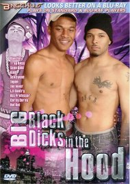 Big Black Dicks in the Hood Porn Movie