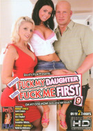 Wanna Fuck My Daughter Gotta Fuck Me First 9 Porn Movie