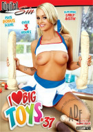 I Love Big Toys #37 Porn Movie