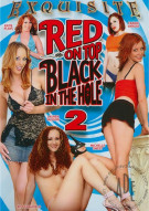 Red On Top Black In The Hole 2 Porn Movie