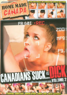 Canadians Suck... Dick Vol. 2 Porn Movie