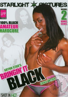 Bringin It Black Porn Movie