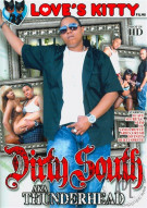 Dirty South AKA Thunderhead Porn Movie