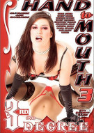 Hand to Mouth 3 Porn Movie