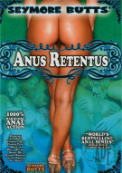 Seymore Butts Anus Retentus Porn Movie