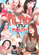 Your Filthy Little Mouth Porn Video