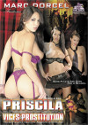 Priscila: Vices &amp; Prostitution Porn Movie