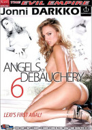 Angels of Debauchery 6 Porn Movie