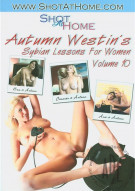 Autumn Westins Sybian Lessons For Women Vol. 10 Porn Movie