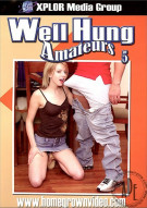 Well Hung Amateurs 5 Porn Movie
