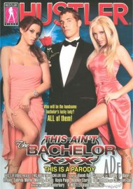 This Aint The Bachelor XXX Porn Movie