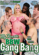 My Favorite BBW Gang Bang Ep. 5 Porn Movie