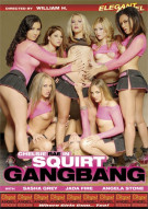 Squirt Gangbang Porn Movie