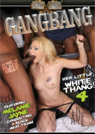 Gangbang Her Little White Thang! 4 Porn Movie