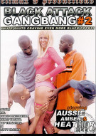 Black Attack GangBang #2 Porn Movie