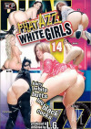 Phat Azz White Girls 14 Porn Movie