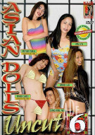 Asian Dolls Uncut Vol. 6 Porn Video