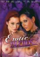 Erotic Blends 2 Porn Video