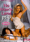 No Mans Land 6 Porn Movie
