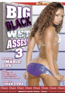 Big Black Wet Asses! 3 Porn Movie