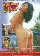 Buttwoman Iz Bella! Porn Movie