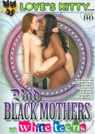 Bad Black Mothers On White Teens Porn Movie