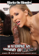 Watching My Mommy Go Black 7 Porn Movie