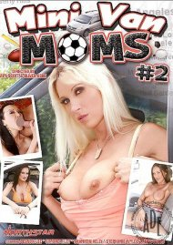 Mini Van Moms #2 Porn Movie