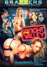 One Night In The Valley Porn Movie