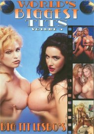 Worlds Biggest Tits Vol. 4 Porn Movie