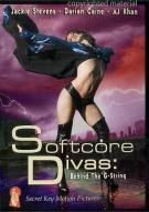 Softcore Divas: Behind The G-Strings Porn Movie