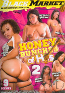 Honey Bunches Of Hos #2 Porn Movie