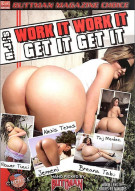 Work It Work It Get It Get It Porn Movie
